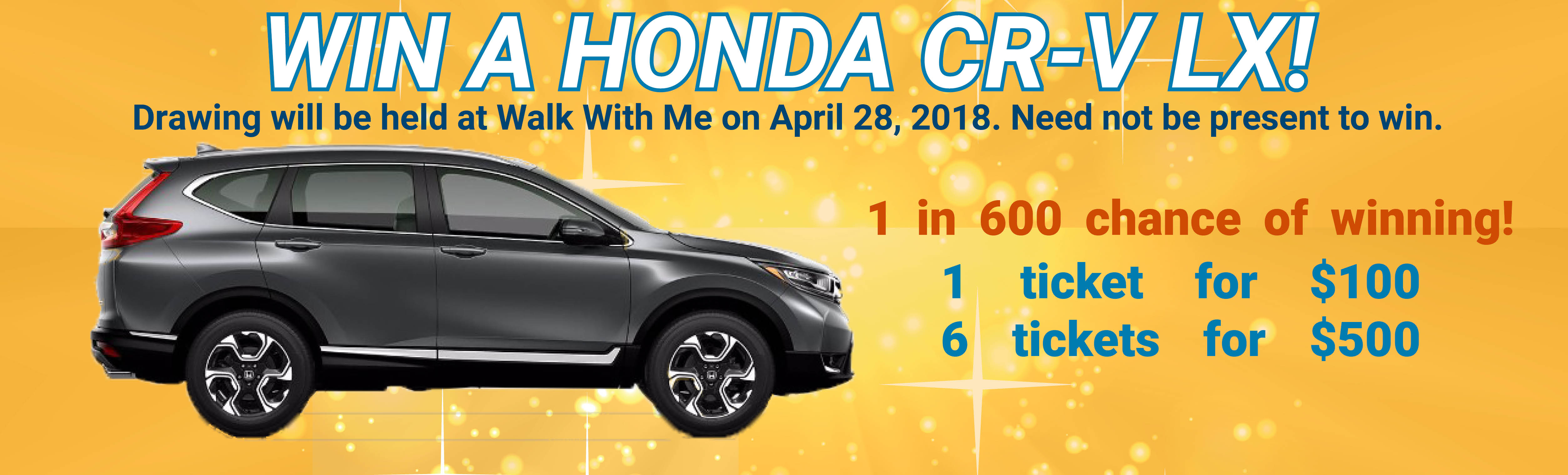 Win a Honda CR-V LX courtesy of John Eagle Honda! Click here for rules & to purchase your lucky raffle tickets!
